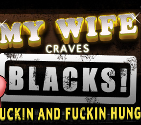 Wife craves black interracial